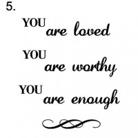 SIGN 5. you are loved